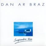 08 - Dan Ar Braz Septembre bleu 1988