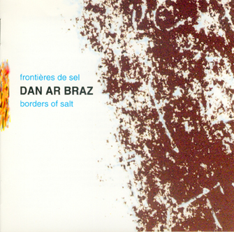 12 - Dan Ar Braz Borders of Salt 1991dpi jpg