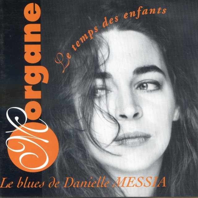 "1994 MORGANE ""Le Blues de Danielle Messia"""