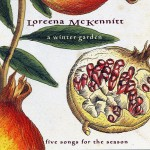 "1995 Loreena MC KENNITT ""A Winter Garden"""