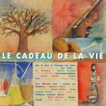 """1996 LE CADEAU DE LA VIE """"Lutte contre le Cancer"""""""