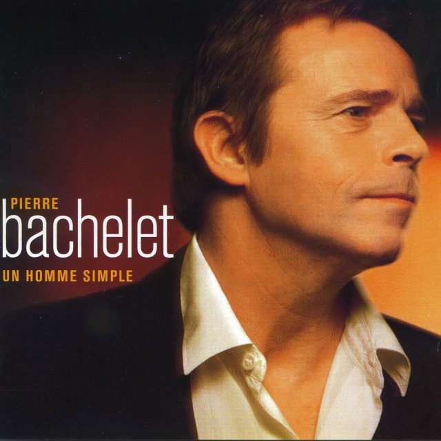 "1998 Pierre BACHELET ""Un Homme Simple"""