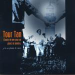 2002-TOUR-TAN-Chants-de-Mer-Pour-un-géant-de-Lumière