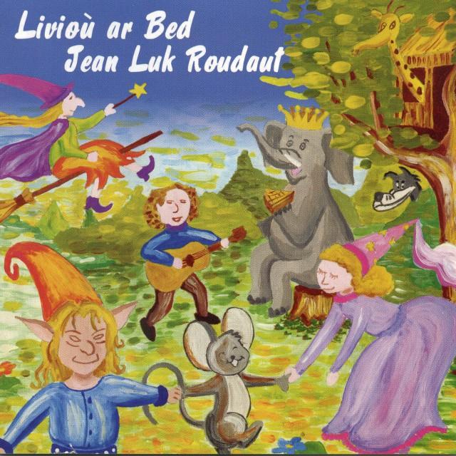 """2006 Jean Luc ROUDAUT """"Liviou Ar Bed"""""""