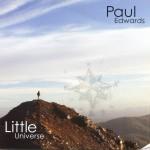 """2011 Paul EDWARDS """"Little Universe"""""""